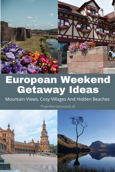 European Weekend Getaway Ideas: Mountain Views, Cosy Villages And Hidden Beaches - Together In Transit European Travel Tips, Europe Travel Guide, Travel Destinations Beach, Travel Guides, Places In Europe, Best Places To Travel, Weekend Getaways, Weekend Trips, Hidden Beach