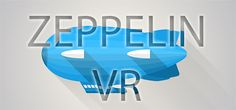 Zeppelin VR on Steam Zeppelin VR gives you the experience of flying with the Hindenburg. You are in the Lounge of the Hindenburg Zeppelin. You can walk around in the Hindenburg Zeppelin in Virtual Reality. Look out of the Window while you fly over the River Rhein. Feel transported back in time in the highly immersive VR-Exerience. Feel the Zeppelin come alive again and experience first hand how it feels to fly in tis biggest airship that was ever built.