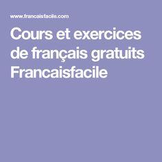 Cours et exercices de français gratuits Francaisfacile