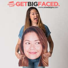Get BigFaced! Perfect for graduations, sporting events, birthdays, weddings, showers, retirements and more! Order yours at: www.CrowdSigns.com