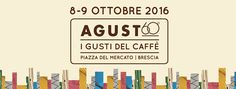 Agust 60 I gusti del caffè a Brescia