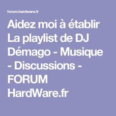 aidez moi tablir la playlist de dj dmago musique discussions forum hardware - Playliste Mariage