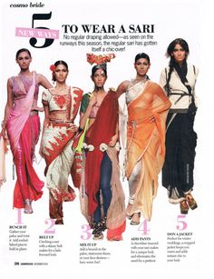 No more wearing a sari the traditional way. A little more chic on the runways