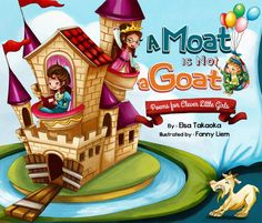 Ogitchida Kwe's Book Blog : A Moat is Not a Goat: Poems for Clever Little Girl...