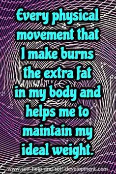Weight loss affirmation for physical movements to burn excess fat in body.