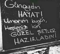 Karma, Good Morning, Messages, Sayings, Instagram Posts, Tumblr, Adventure, Pictures, Turkish Language