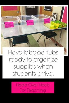 Tips for the First Day of School: Label tubs for students to organize their own supplies with little direction from you!