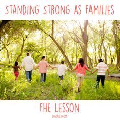 This family home evening lesson is all about standing strong as families! Includes treat ideas and activity ideas. | Family FHE Lesson