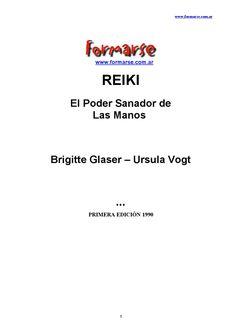Brigitte glaser & ursula vogt reiki el poder sanador de las manos