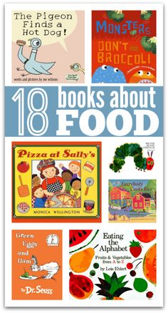 Books about food - these can open up a discussion about healthy eating or just be great fun reads!
