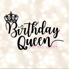 Birthday Queen SVG Happy Birthday svg Birthday Mom svg Birthday svg for her Birthday queen Best Happy Birthday Quotes For Her, Happy Birthday Status, Happy Birthday Best Friend, Birthday Captions, Birthday Quotes For Me, Happy Birthday Beautiful, Happy Birthday Gifts, Happy Birthday Images, Birthday Ideas