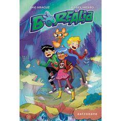 Borealia Autores: Isabel Hierro y Javi Araguz. Ilustraciones de Lucía Benavente.  Literatura infantil y juvenil. #LIJ #Literaturainfantilyjuvenil