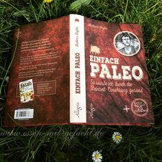 """Buch-Tipp: """"Einfach Paleo: So wurde ich durch die Steinzeit-Ernährung gesund"""" von Balázs Bojkó"""