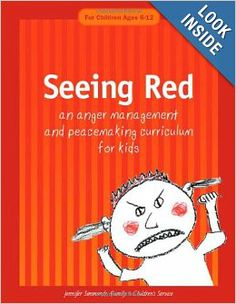 Seeing Red: An Anger Management and Peacemaking Curriculum for Kids. Lots of ideas for activities to help children better understand and control their anger   - repinned by @PediaStaff – Please Visit  ht.ly/63sNt for all our pediatric therapy pins