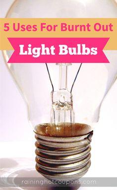 5 Uses For Burnt Out Lightbulbs