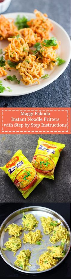 Spicy pakodas or fritters made from instant noodles and chickpea flour. Vegan.
