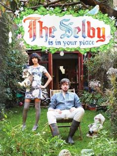 The Selby  This is my favorite home book! Everyone one needs to see this. <3 Morgan