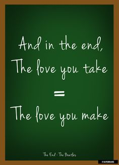 The Love you take = The Love you make