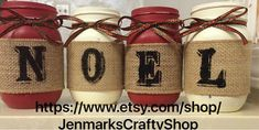"Items similar to Set of 4 Painted mason jars. Embellished with ""NOEL"" burlap ribbon and sparkly green/red ribbon. on Etsy - Crafts Pot Mason, Mason Jar Gifts, Mason Jar Diy, Christmas Mason Jars, Rustic Christmas, Christmas Fun, Minimal Christmas, Jar Crafts, Bottle Crafts"