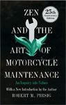 Zen & The Art Of Motorcycle Maintenance - simple one of the best books ever written. His follow up Lila was also brilliant - and funny.