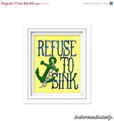 70 OFF SALE Refuse to Sink Nautical by ScubamouseStudiosJr on Etsy, $1.50