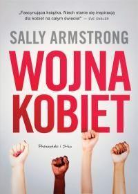 Wojna kobiet -   Armstrong Sally , tylko w empik.com: . Przeczytaj recenzję Wojna kobiet. Zamów dostawę do dowolnego salonu i zapłać przy odbiorze!