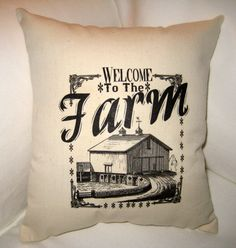 Welcome to the Farm Pillow, Shabby Chic Neutral Petite Cushion, Country Home Decor, Americana French Farmhouse Pillow with Barn, Typography. $14.79, via Etsy.