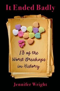 It Ended Badly: Thirteen of the Worst Breakups in History by Jennifer Wright http://www.amazon.com/dp/1627792864/ref=cm_sw_r_pi_dp_leENwb0QGG9FP
