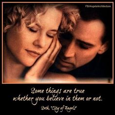City of Angels...fave movie of all time!  i w8 the whole movie for one line....