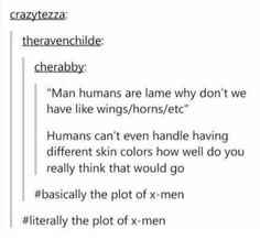 Literally the plot of xmen