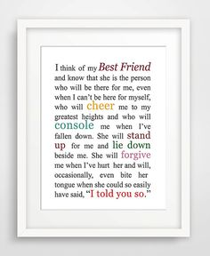 Best Friend Quote is a variation of Sister Sister, one of the stories in my book The Complication of Sisters. It makes a perfect gift for