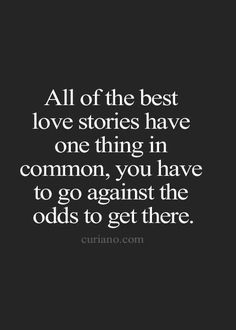 And most don't want to go through what it takes to get there. I do and will an maybe one day I'll have an amazing story.