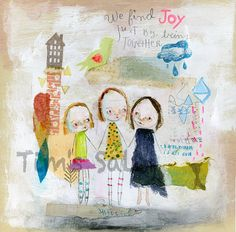 WE FIND JOY  mixed media art print by Mindy Lacefield by timssally, $18.00