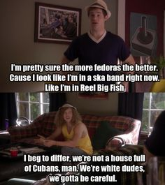 Another from Workaholics.  LOL.  And yeah, no to fedoras.