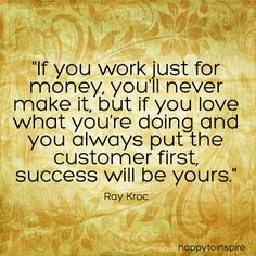 share to Life advancer Sucess & money -  Happy To Inspire: Quote of the Day: If you love what you do, Success...
