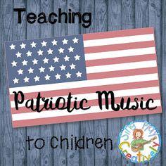 SING-PLAY-CREATIVELY: Monday Teacher Magic: Teaching Patriotic Music to Children