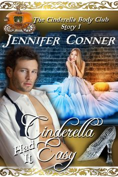 Fifteen romance authors have served up delicious samples of their modern Cinderella-themed stories, along with a feast of tasty treats and glitzy party ideas. Blog Page ~ Facebook ~ Twitter ~ Pinterest Cinderella Had It Easy By Jennifer Conner  Genre: contemporary romance Here is my latest Glass Slipper Sisters post featuring story one from the new…
