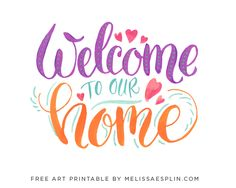 """""""Welcome To Our Home"""" FREE PrintableOne Good Thing by Jillee 