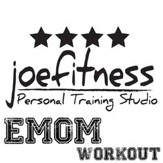 EMOM Workout for 5.18.1 - joefitness personal training studio