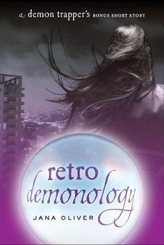 Retro Demonology by Jana Oliver.  Got this as a free Nookbook.  Loved it, and am hooked on this series!