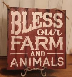 BLESS our FARM and ANIMALS Sign/Farm by TheGingerbreadShoppe, $21.95 have it say our name and est. instead of and animals