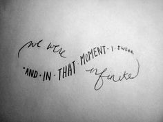 """And in that moment I swear we were infinite."" This is the coolest version of the infinity symbol I've seen."