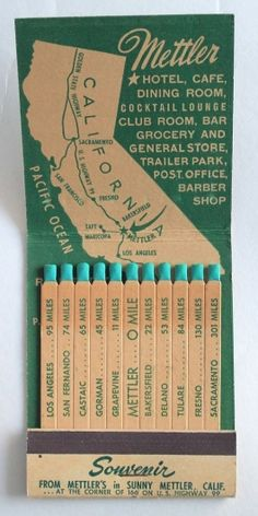 Mettler, California, vintage matchbook map. Hotel, cafe, dining room, cocktail lounge, club room, bar grocery & general store, trailer park, post office, barber shop
