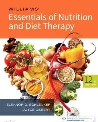Williams' Essentials of Nutrition & Diet Therapy 12th Ed.