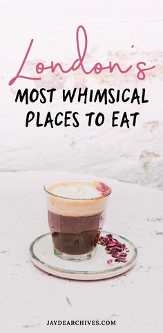 9 Whimsical Restaurants and Eateries in London that you must try!