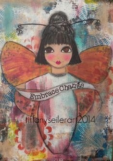 Embrace Change 5x7 Art Card MIXED media or by Southendgirlart