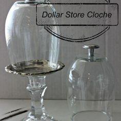 Dollar Store Cloche