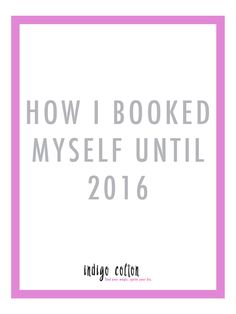 How I Booked Myself