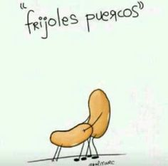 Frijoles Puercos #Stuff #Funny #Mexico