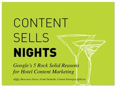 Content Sells Nights: why content is a must-have for hotel marketers, by sQills via Slideshare